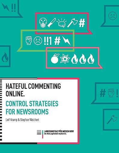Hateful commenting online. Control strategies for newsrooms.